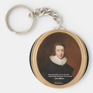John Milton Love & Chocolate Quote Gifts & Cards Key Chain