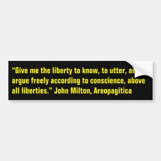 John Milton on Freedom of Speech Bumper Sticker
