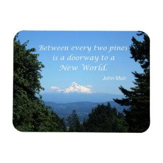 "John Muir: ""Between every two pines is a doorway"" Rectangular Photo Magnet"