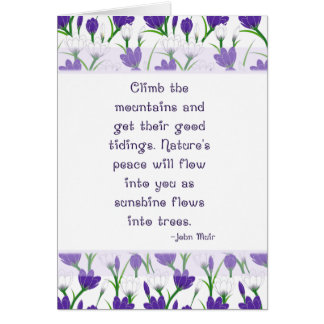 John Muir Nature Quote with Spring Crocus Flowers Greeting Card