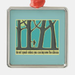 John Muir Quote Christmas Tree Ornament