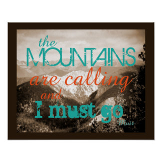 John Muir quote poster the mountains are calling