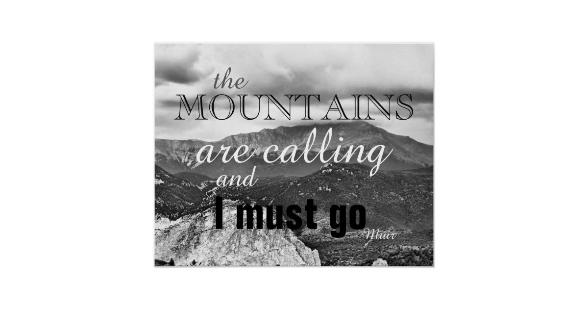 John Muir Quote Poster The Mountains Are Calling Zazzle