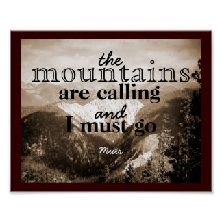 John Muir quote poster The Mountains Art Calling