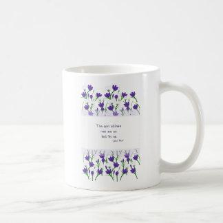 John Muir Quote- Spring Crocus Flowers Mug