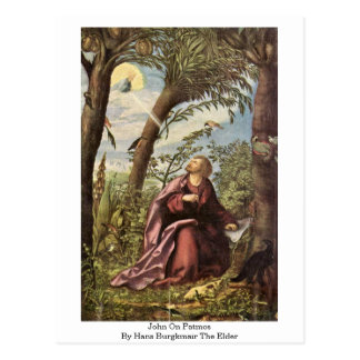 John On Patmos By Hans Burgkmair The Elder Postcard