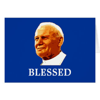 John Paul II BLESSED Card