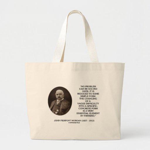 John Pierpont Morgan No Problem Can Be Solved Bag