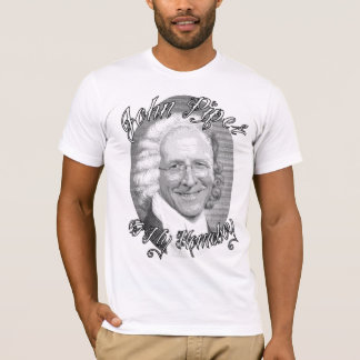 John Piper is My Homeboy T-Shirt