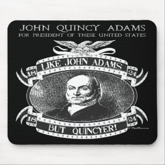 John Quincy Adams 1824 Campaign Mousepad