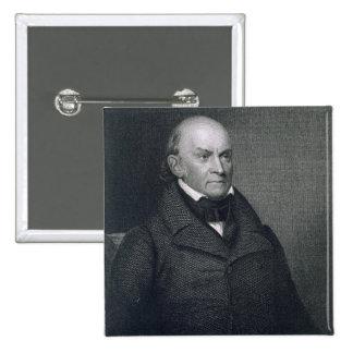 John Quincy Adams, engraved by John Wesley Paradis Pins
