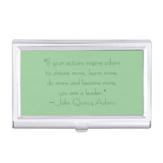 John Quincy Adams Leadership Quote Business Card Case