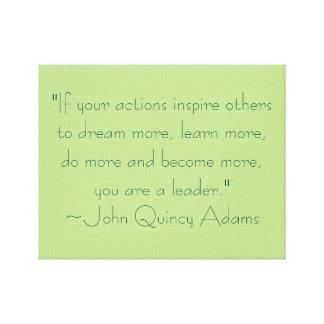 John Quincy Adams Leadership Quote Canvas Print