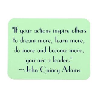 John Quincy Adams Leadership Quote Flexible Magnet