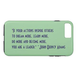 John Quincy Adams Leadership Quote iPhone 8 Plus/7 Plus Case