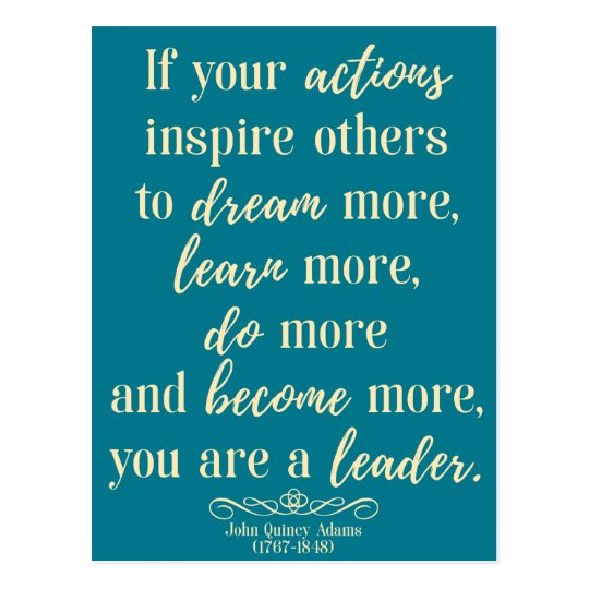 Image result for leadership quotes john quincy adams