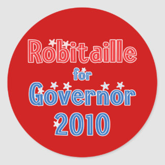 John Robitaille for Governor 2010 Star Design Classic Round Sticker
