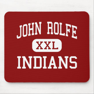 John Rolfe - Indians - Middle - Richmond Virginia Mouse Pad