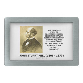 John Stuart Mill Dogmatic Religion Morality Quote Belt Buckle
