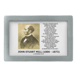 John Stuart Mill Freedom Pursuing Own Good Own Way Belt Buckles