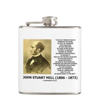 John Stuart Mill Freedom Pursuing Own Good Own Way Hip Flask