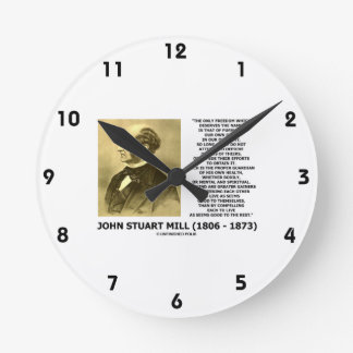 John Stuart Mill Freedom Pursuing Own Good Own Way Round Clock