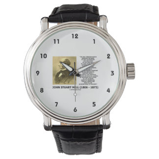 John Stuart Mill Freedom Pursuing Own Good Own Way Wristwatch