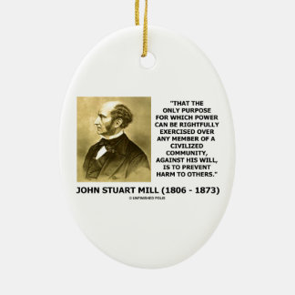 John Stuart Mill Prevent Harm To Others Quote Christmas Tree Ornaments