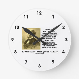 John Stuart Mill Prevent Harm To Others Quote Round Clock