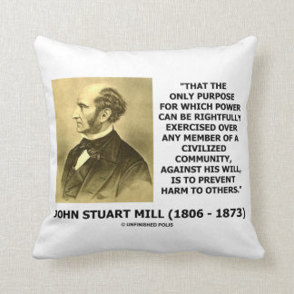 John Stuart Mill Prevent Harm To Others Quote Throw Pillow