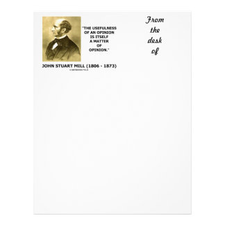 John Stuart Mill Usefulness Of An Opinion Quote Letterhead