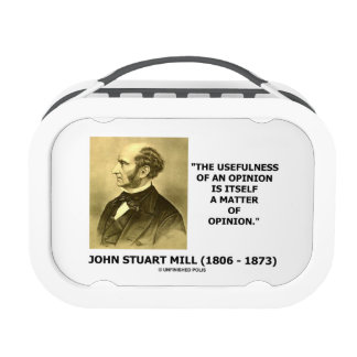 John Stuart Mill Usefulness Of An Opinion Quote Lunch Box