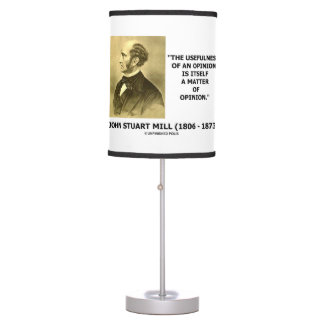 John Stuart Mill Usefulness Of An Opinion Quote Table Lamp