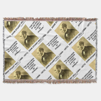 John Stuart Mill Usefulness Of An Opinion Quote Throw Blanket