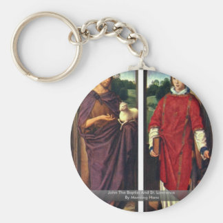 John The Baptist And St. Lawrence By Memling Hans Key Chain