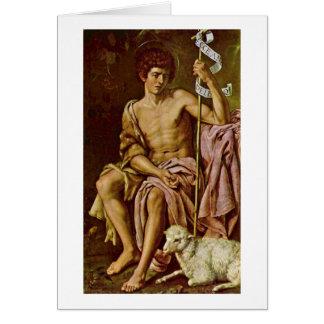 John The Baptist By Bartolome Gonzalez Y Serrano Card