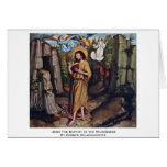 John The Baptist In The Wilderness Greeting Card