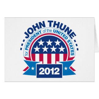 John Thune for President 2012 Greeting Card