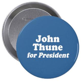 JOHN THUNE FOR PRESIDENT BUTTON