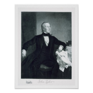 John Tyler, 10mo Presidente de los Estados Unidos  Póster