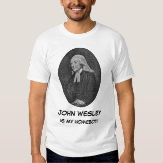 John_Wesley, JOHN WESLEY, IS MY HOMEBOY! Tee Shirt