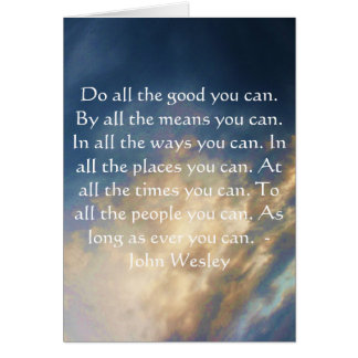 John Wesley Living Quote With Blue Sky Clouds Card