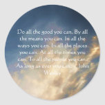 John Wesley Living Quote With Blue Sky Clouds Round Stickers