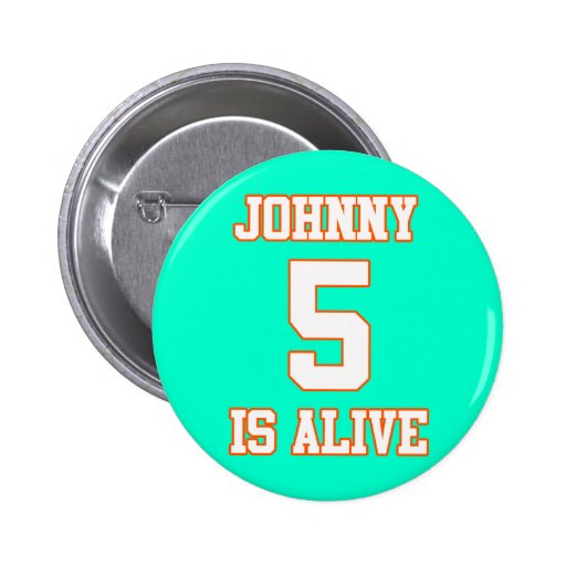 Johnny Five is Alive 2 Inch Round Button
