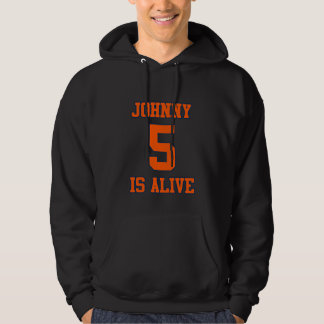 Johnny Five is Alive Hooded Pullover