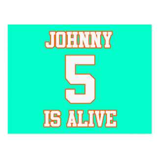Johnny Five is Alive Post Cards
