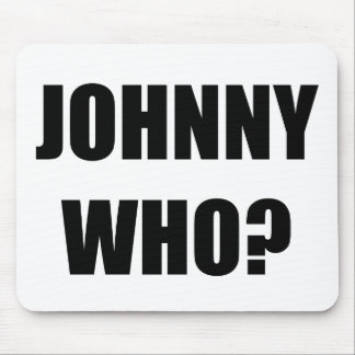 Johnny que alfombrillas de ratón