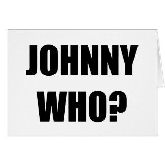 Johnny que tarjeta