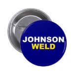 Johnson-Weld Pinback Button