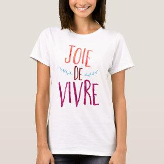 Joie de Vivre, french quote T-Shirt